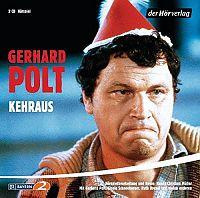 Gerhard Polt: Kehraus