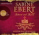 Schwert und Krone - Meister der Täuschung von Sabine Ebert für 5,99€