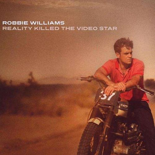Reality Killed The Video Star von Robbie Williams für 1,00 €