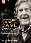 John Cage: How To Get Out Of The Cage - A Year with John Cage von John Cage für 9,99 €