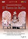"""""""Il Turco in Italia"""""""