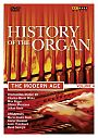 History of the Organ Vol. 4 – The Modern Age