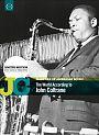 John Coltrane: The World According To John Coltrane (Ltd. Edition)
