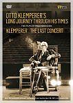 Otto Klemperer - Long Journey Through His Times & The Last Concert für 69,95€