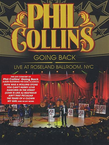 Going Back - Live At Roseland Ballroom, NYC 2010 von Phil Collins für 6,99 €