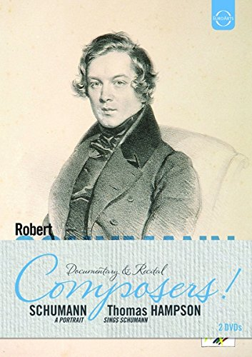 Composers Bundle 2 - Robert Schumann: Robert Schumann - A Portrait & Thomas Hampson sings Schumann für 12,99 €