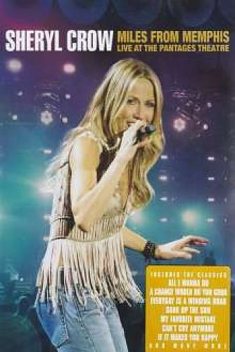 Miles From Memphis: Live At The Pantages Theatre von Sheryl Crow für 6,99€