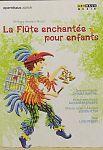 Wolfgang Amadeus Mozart - La Flûte enchantée pour enfants für 19,95€