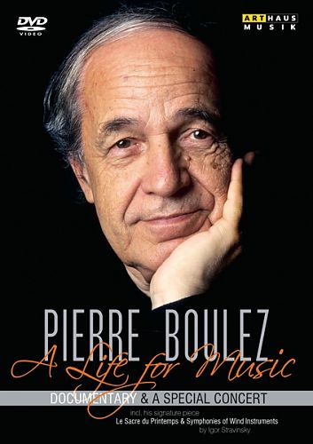 Pierre Boulez - A Life for music für 24,95 €