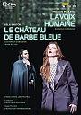 Francis Poulenc: La Voix Humaine, Le Chateau de Barbe Bleue