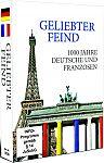 Geliebter Feind - 1000 Jahre Deutsche und Franzosen für 49,99€